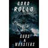 Gods & Monsters: Short Fiction Collection Vol. 1: Volume 1 by Gord Rollo (2012-10-26)