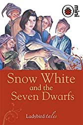 Snow White and the Seven Dwarfs: Ladybird Tales