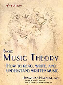 Basic Music Theory: How to Read, Write, and Understand Written Music (4th ed.) (English Edition) von [Harnum, Jonathan]