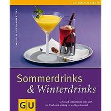 Sommerdrinks & Winterdrinks