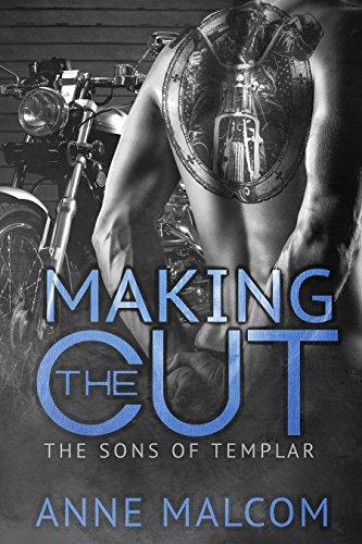Making The Cut (the Sons Of Templar Mc Book 1) por Anne Malcom epub