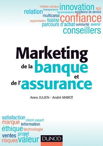 Marketing de la banque et de l'assurance - Médaille de l'Académie des sciences commerciales 2013 par Anne Julien