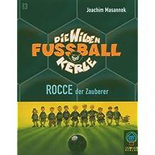 Die Wilden Fussballkerle, Tl.12 : Rocce, der Zauberer, 2 Cassetten
