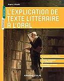 L'explication de texte littéraire à l'oral...