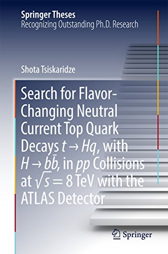 Search for Flavor-Changing Neutral Current Top Quark Decays t → Hq, with H → bb̅ , in pp Collisions at √s = 8 TeV with the ATLAS Detector (Springer Theses) (English Edition)