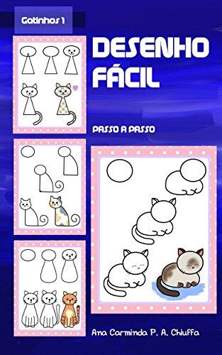 Desenho Fácil - Gatinhos 1 (Portuguese Edition)