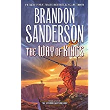 Way of Kings 01 (The Stormlight Archive, Band 1)