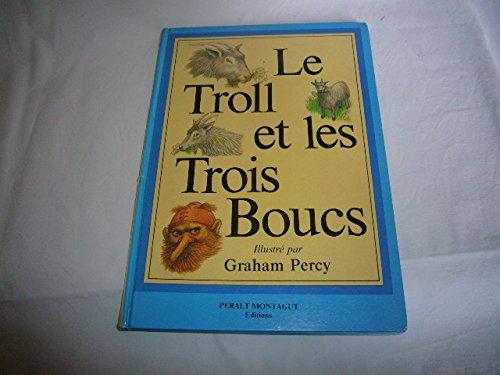 Troll et les Trois Boucs (le)(CD) par From Peralt Montagut