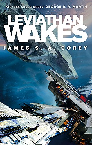 Leviathan Wakes: Book 1 of the Expanse (now a Prime Original series) (Bücher Peter Reynolds Von)