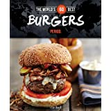 The World's 60 Best Burgers... Period (World's 60 Best Collection)