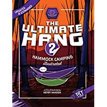 The Ultimate Hang: Hammock Camping Illustrated (English Edition)