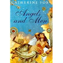 Angels and Men by Catherine Fox (1996-01-25)
