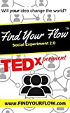 Find Your Flow: Social Experiment 2.0