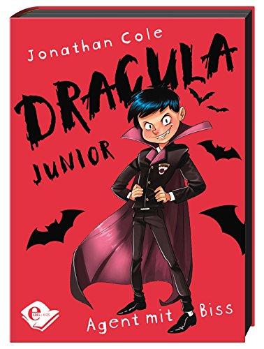 Dracula Junior - Agent mit Biss Bd. 1