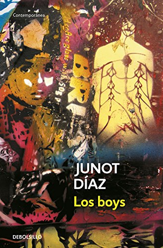 Los boys (CONTEMPORANEA) por Junot Diaz