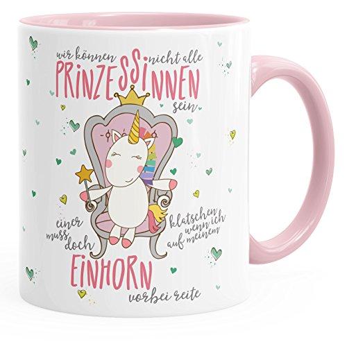 MoonWorks Einhorn Kaffee-Tasse Wir Können Nicht Alle Prinzessinen Sein Unicorn Tasse mit Innenfarbe Rosa Unisize
