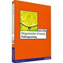 Organische Chemie: Prüfungstraining (Pearson Studium - Chemie)