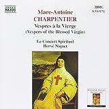 Marc Antoine Charpentier : Vêpres à la Vierge
