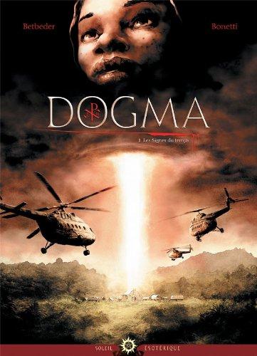 Dogma T01: Les signes du temps