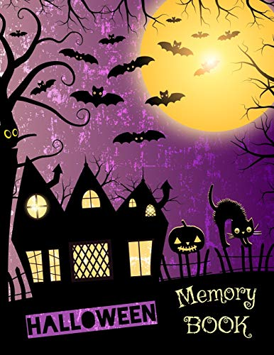 Halloween Memory Book: Spooky Journal to Keep Stories and Photos From Each Halloween Gathered in One Place with Space for Pictures and Text