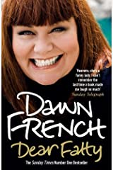 Dear Fatty by Dawn French (2009-07-02) Paperback
