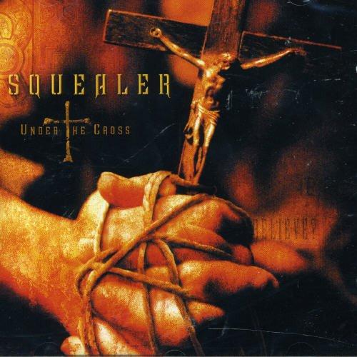 Squealer: Under the Cross (Audio CD)