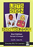 Let's Sign Dictionary: Everyday BSL for Learners [2nd Edition]