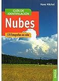 NUBES.GUIA DE IDENTIFICACION (GUIAS DEL NATURALISTA-ASTRONOMÍA-METEOROLOGÍA)