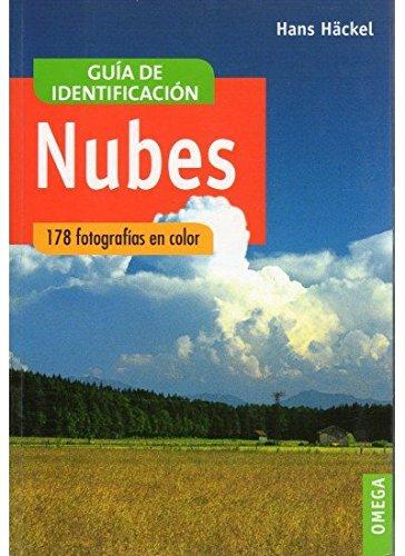 NUBES.GUIA DE IDENTIFICACION (GUIAS DEL NATURALISTA-ASTRONOMÍA-METEOROLOGÍA) por H. HÄCKEL
