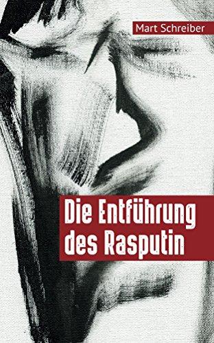 Die Entführung des Rasputin