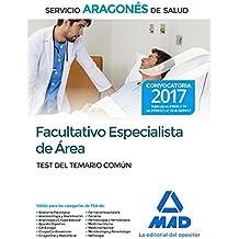 Facultativo Especialista de Área del Servicio Aragonés de Salud. Test del temario común