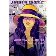 Growing Up Gracefully: Lessons will be Learned 1978: Volume 2 (The Amazing Gracelynn)