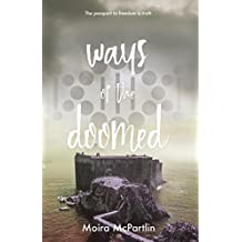 Ways of the Doomed: Book One (Sun Song Trilogy 1)