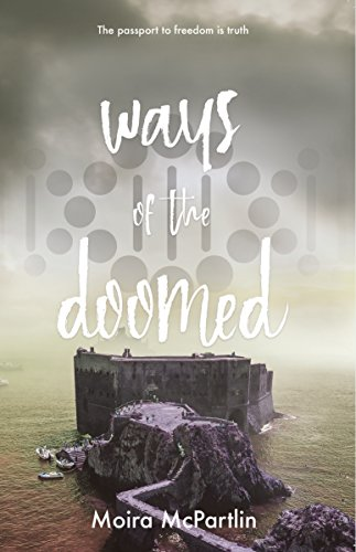 Ways of the Doomed: Book One (Sun Song Trilogy) by [McPartlin, Moira]