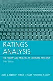 Ratings Analysis: The Theory and Practice of Audience Research (Routledge Communication Series)