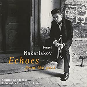 Various: Echoes From The Past (Sergei Nakariakov)