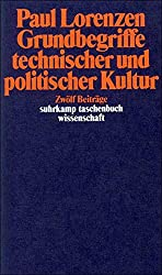 Grundbegriffe technischer und politischer Kultur