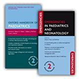 Oxford Handbook of Paediatrics and Emergencies in Paediatrics and Neonatology Pack 2/e (Pack)