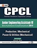 CPCL Chennai Petroleum Corporation Limited Production/ Mechanical Power & Utilities Mechanical  (Junior Engineering Assistant-IV) 2017