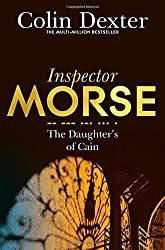 The Daughters of Cain (Inspector Morse Mysteries) by Colin Dexter (2016-05-05)
