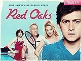 Red Oaks: Trailer