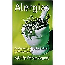 Alergias: Ambientales, domésticas y alimentarias (Tratamiento natural nº 3)