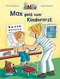 Max-Bilderbücher: Max geht zum Kinderarzt