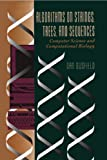 Algorithms on Strings, Trees, and Sequences: Computer Science and Computational Biology (English Edition)