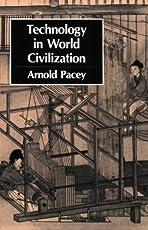 Technology in World Civilization (The MIT Press)