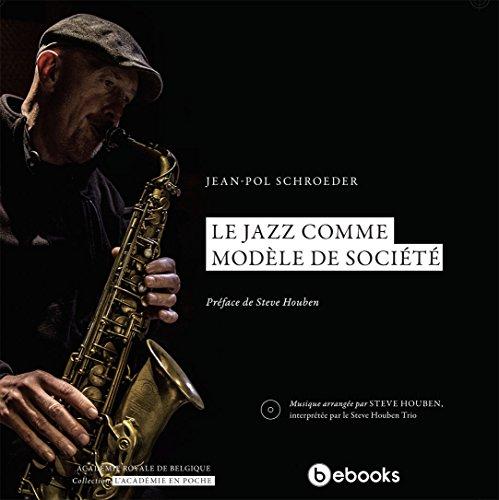 Le jazz comme modèle de société (Livre/Cd)