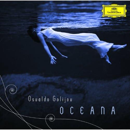 Golijov: Oceana - 1. Call