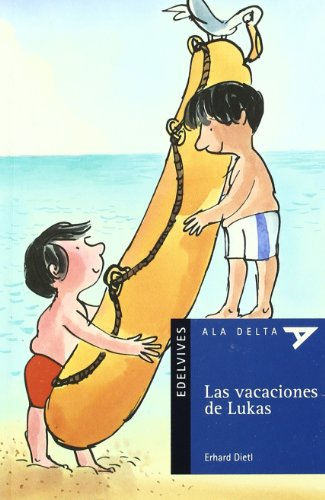 Las vaciones de Lukas (Ala Delta (Serie Azul))