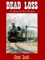 Dead Loss: Sixth Inspector Best Mystery (An Inspector Best Mystery Book 6)