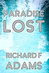Paradise Lost: A Future Fable